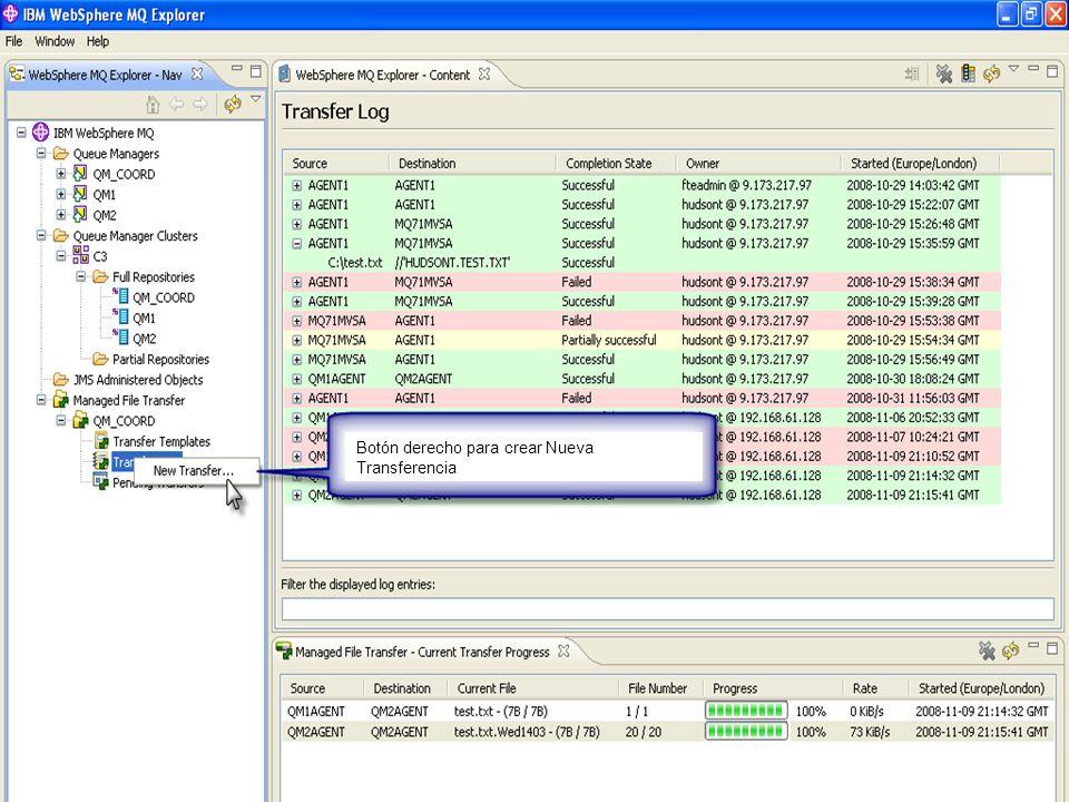 IBM Software Group | WebSphere software Botón derecho para crear Nueva Transferencia