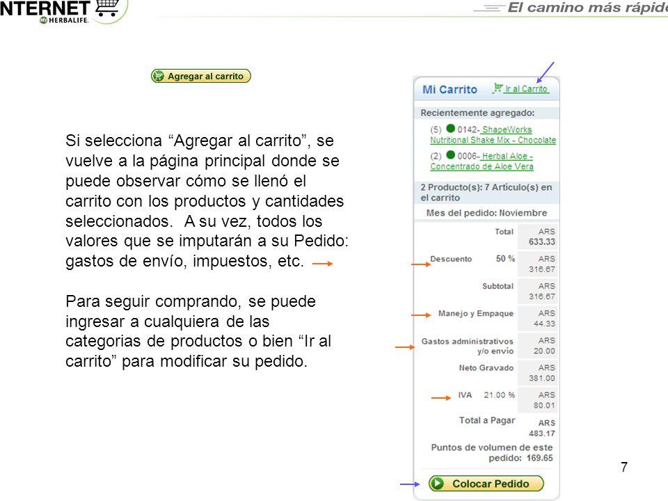 WEB-ORDERING ARGENTINA MANUAL DEL USUARIO Una vez que selecciona la cantidad de productos deseados y presiona RECALCULAR Mostrará el detalle de la facturación del pedido.