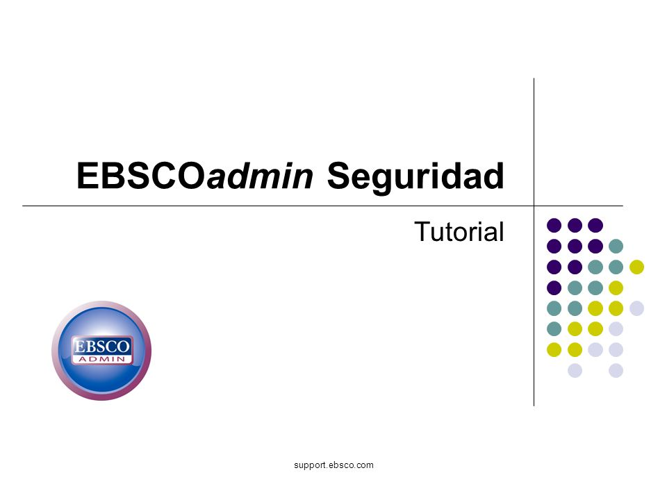 support.ebsco.com EBSCOadmin Seguridad Tutorial