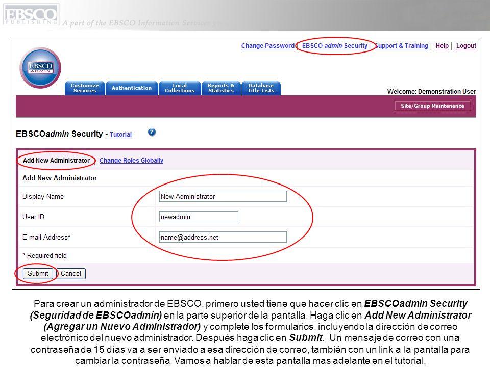 Para crear un administrador de EBSCO, primero usted tiene que hacer clic en EBSCOadmin Security (Seguridad de EBSCOadmin) en la parte superior de la pantalla.