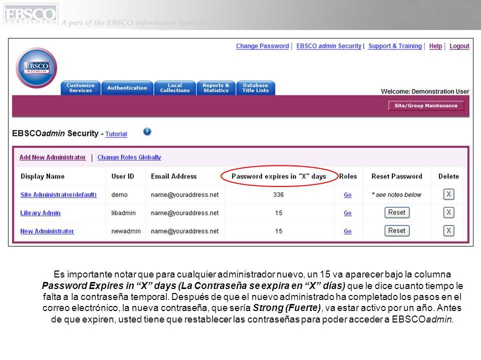 Usted puede cambiar su contraseña de EBSCOadmin en cualquier momento.