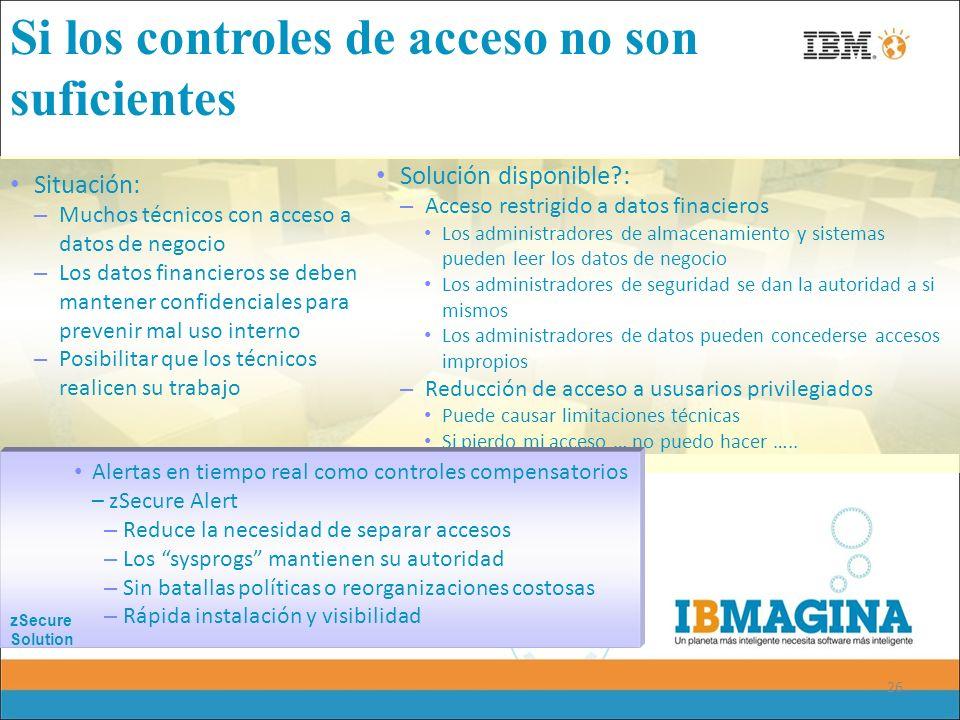 26 Si los controles de acceso no son suficientes Situación: – Muchos técnicos con acceso a datos de negocio – Los datos financieros se deben mantener