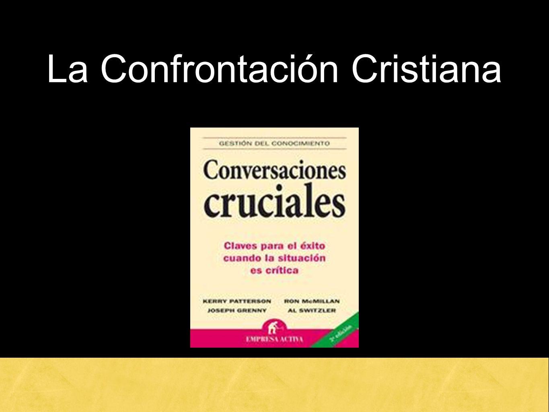 La Confrontación Cristiana
