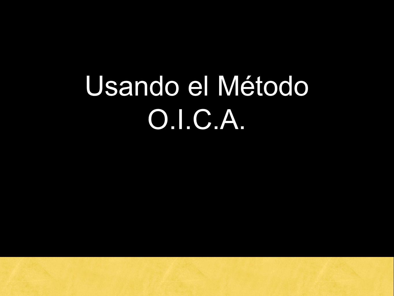 Usando el Método O.I.C.A.