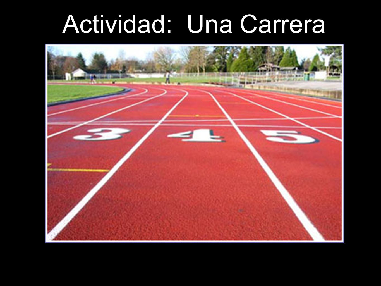 Actividad: Una Carrera