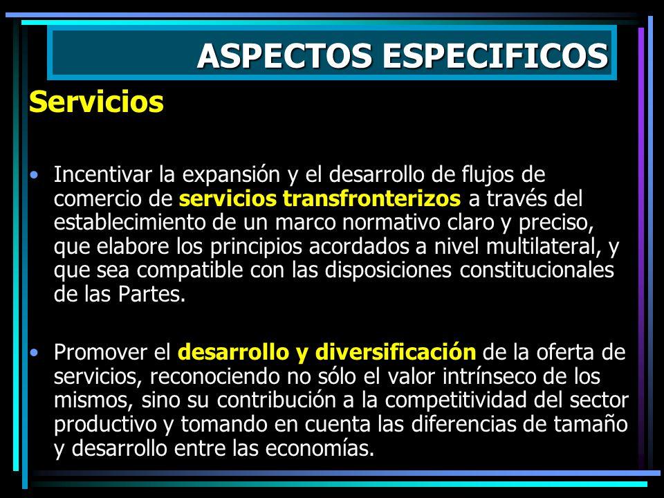 ASPECTOS ESPECIFICOS ACCESO A MERCADOS Eliminación de derechos arancelarios y otras cargas sobre exportaciones, ampliando beneficios comerciales de la
