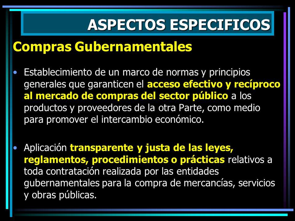 ASPECTOS ESPECIFICOS Comercio Electrónico Promover, a través de reglas y principios generales, un entorno favorable para la expansión del comercio ele