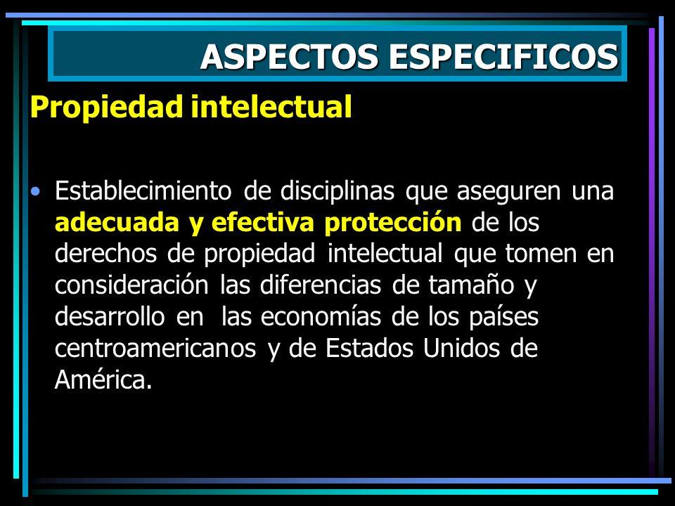 ASPECTOS ESPECIFICOS Compras Gubernamentales Establecimiento de un marco de normas y principios generales que garanticen el acceso efectivo y recíproc