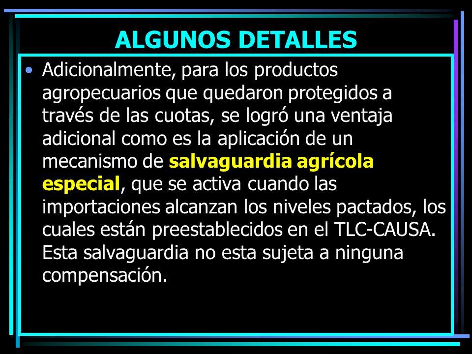 ALGUNOS DETALLES Para el sector arroz, EUA reconoció los sistemas de administración de cuotas como son los llamados requisitos de desempeño, que consi