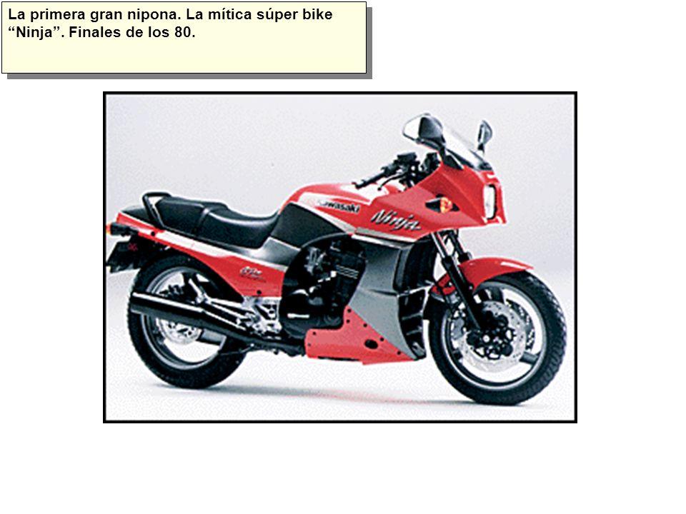 La primera gran nipona. La mítica súper bike Ninja. Finales de los 80.