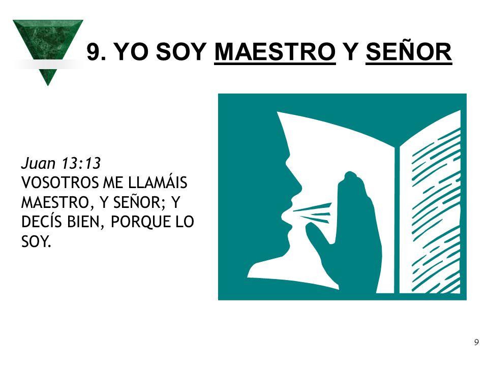 10 10.YO EL CAMINO, LA VERDAD, Y LA VIDA.