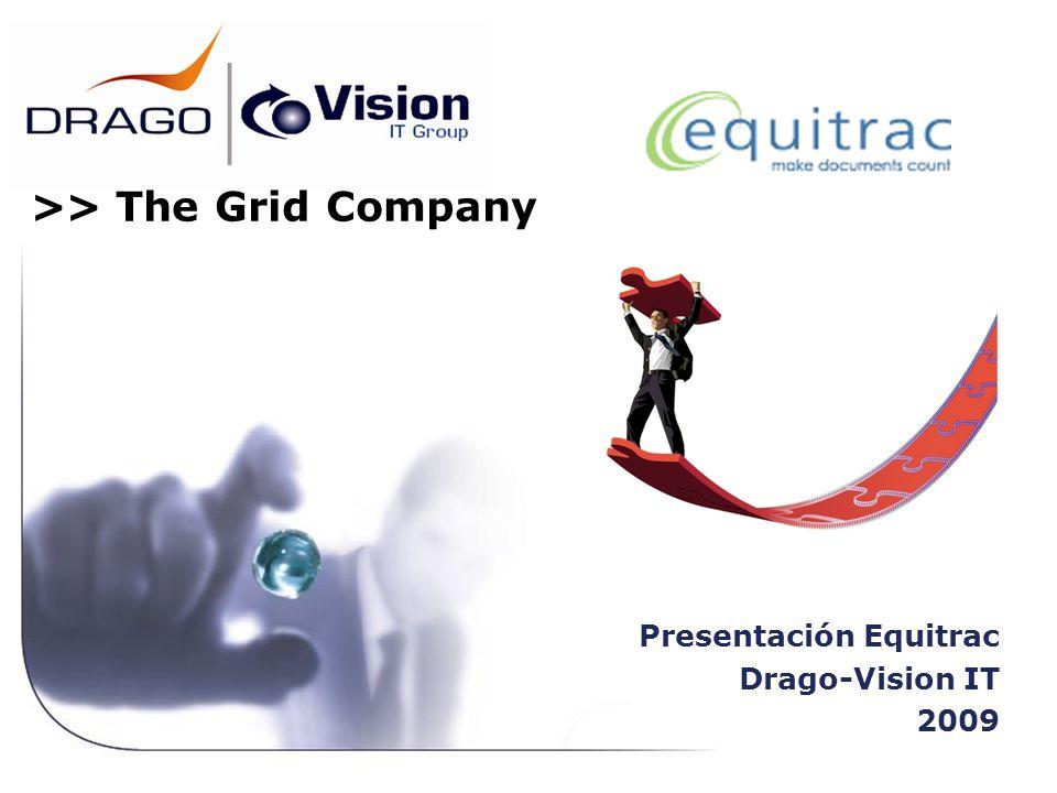 Presentación Equitrac Drago-Vision IT 2009 >> The Grid Company