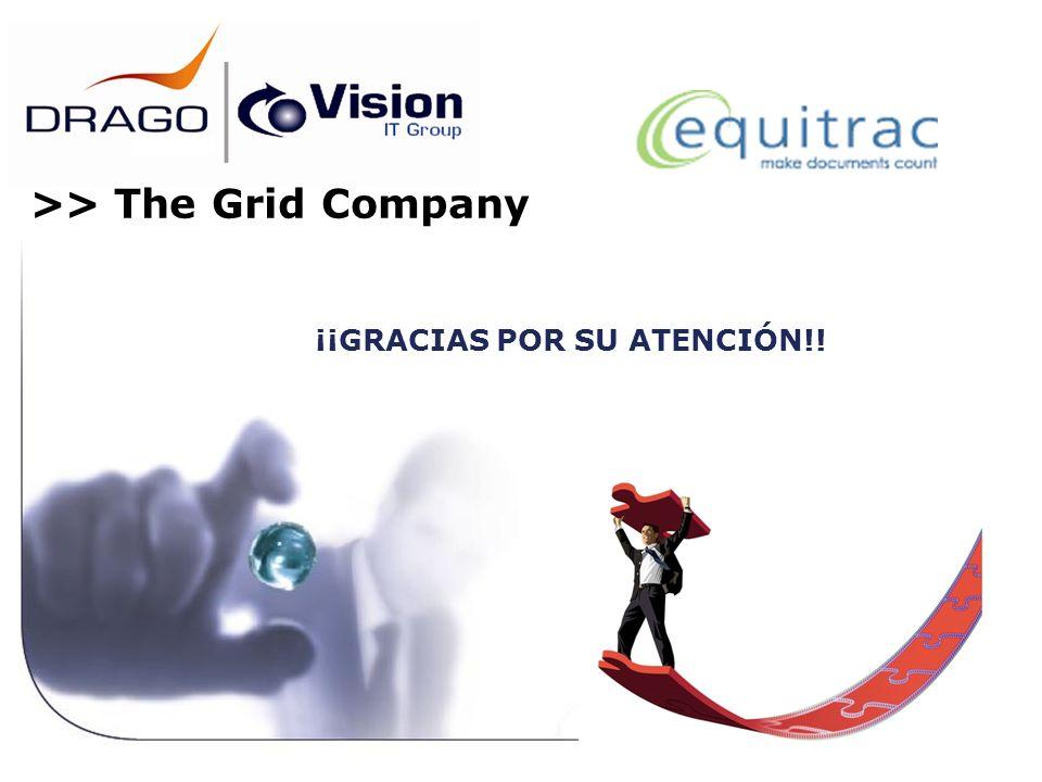¡¡GRACIAS POR SU ATENCIÓN!! >> The Grid Company