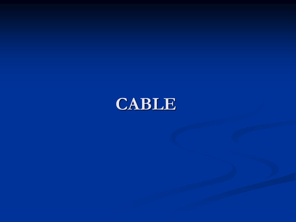 CABLE Elemento principal Del Sistema de Cableado Estructurado Hecho de cobre Hecho de cobre con revestimientos de vinil con revestimientos de vinil y poliéster y poliéster Cable debidamente etiquetado Cable debidamente etiquetado
