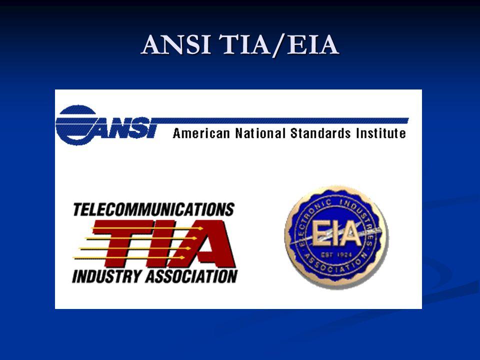 TIA/EIA El estándar más conocido de cableado estructurado en el mundo está definido por la EIA/TIA [Telecomunications Industries Association/Electronics Industries Association ] de Estados Unidos.