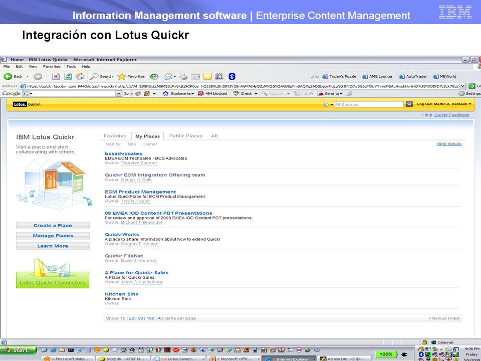 © 2009 IBM Corporation Information Management software | Enterprise Content Management 16 Integración con Lotus Quickr