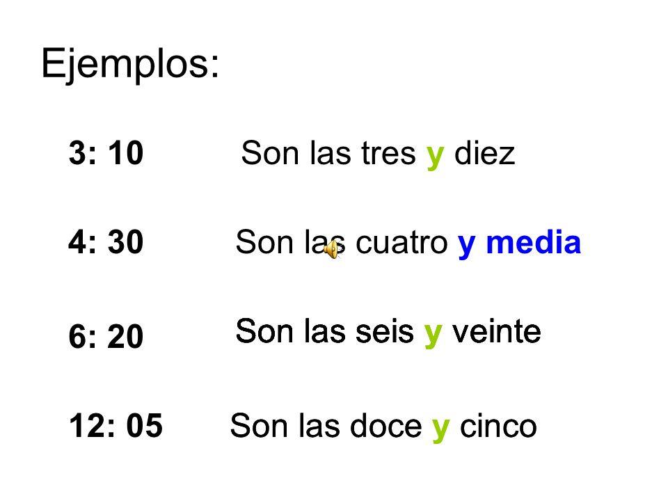 ¿Cómo decimos la hora en español? Decimos: ¿Cómo decimos la hora en español? Decimos: