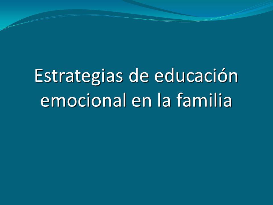 Estrategias de educación emocional en la familia