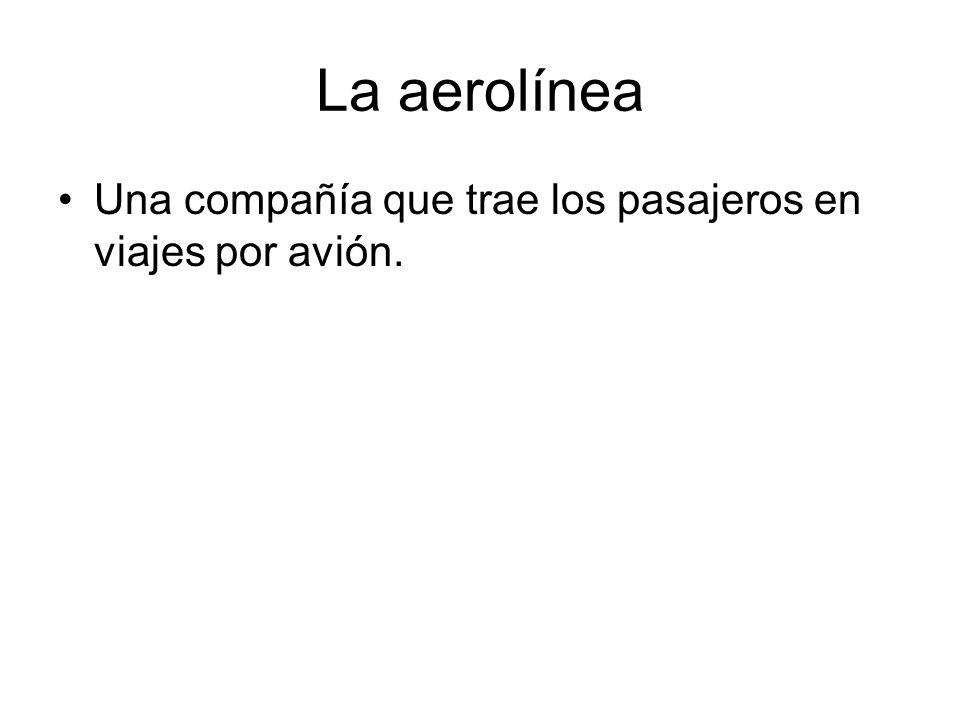 La aerolínea Una compañía que trae los pasajeros en viajes por avión.