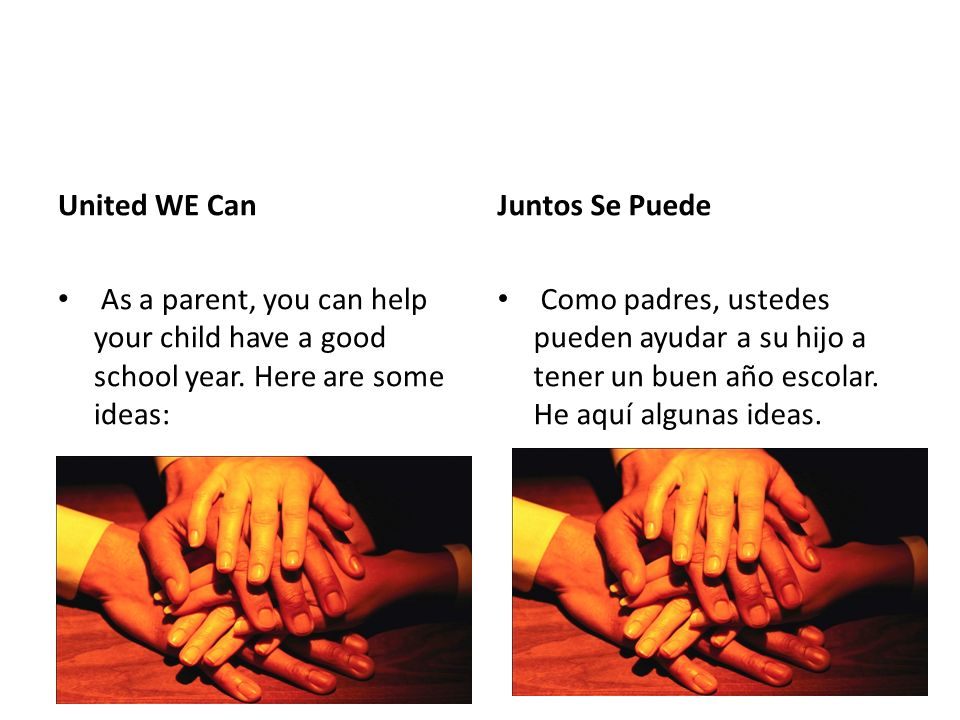 United WE Can As a parent, you can help your child have a good school year.