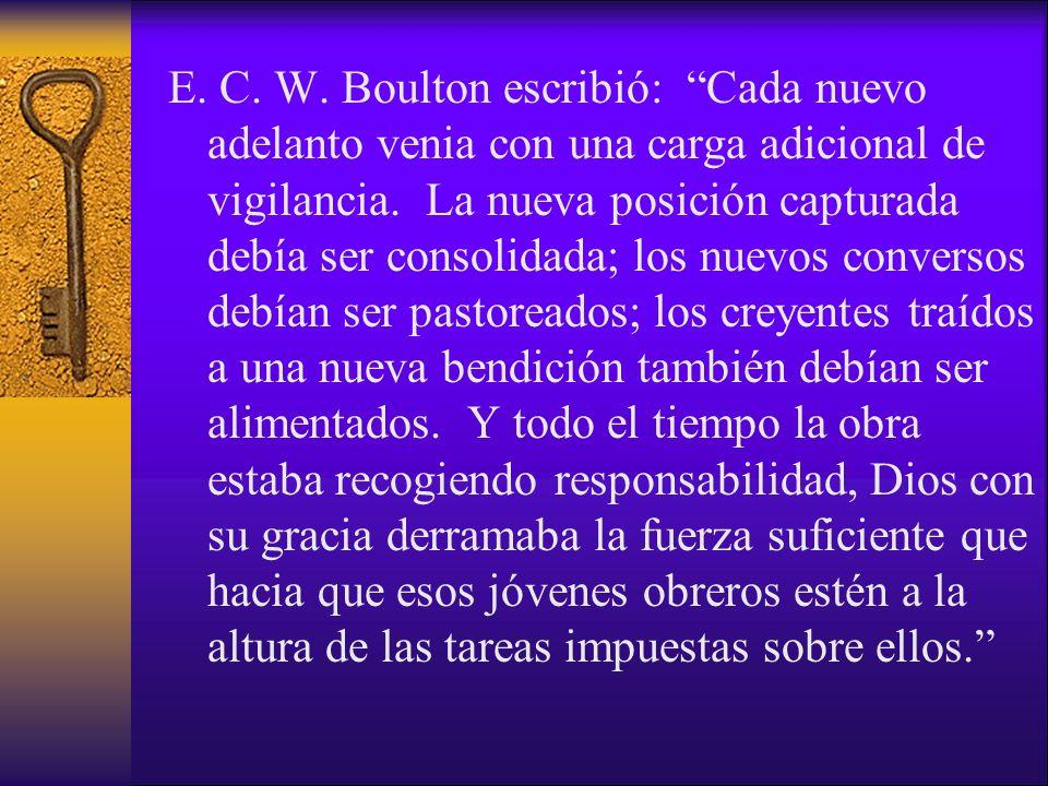 E. C. W. Boulton escribió: Cada nuevo adelanto venia con una carga adicional de vigilancia. La nueva posición capturada debía ser consolidada; los nue