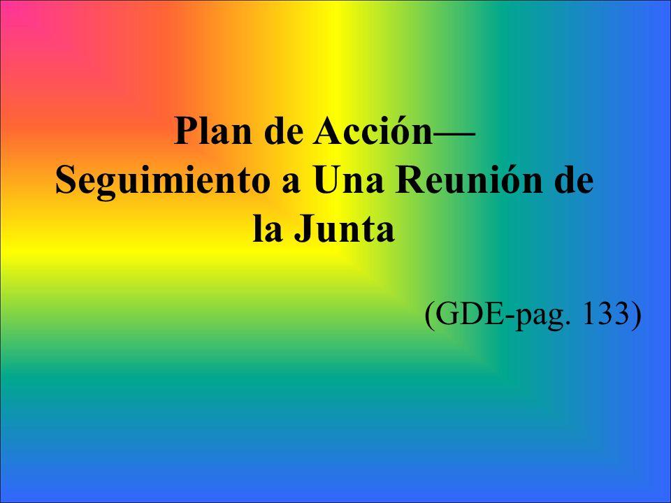 Plan de Acción Seguimiento a Una Reunión de la Junta (GDE-pag. 133)