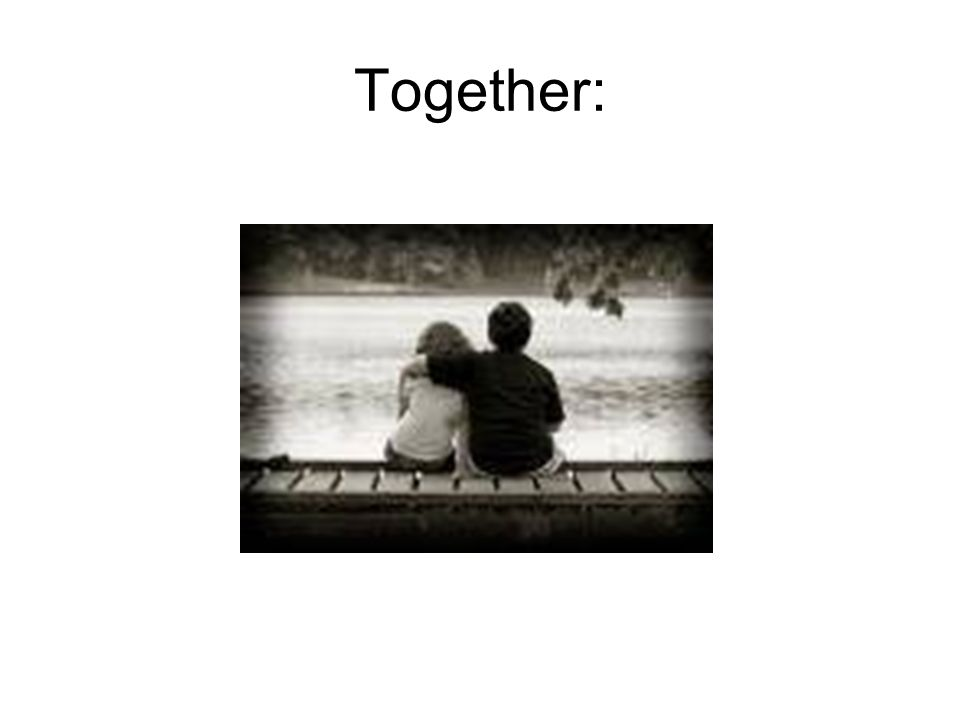 Together: