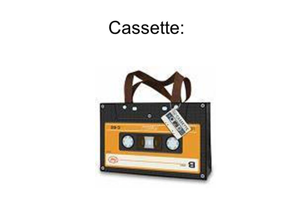 Cassette: