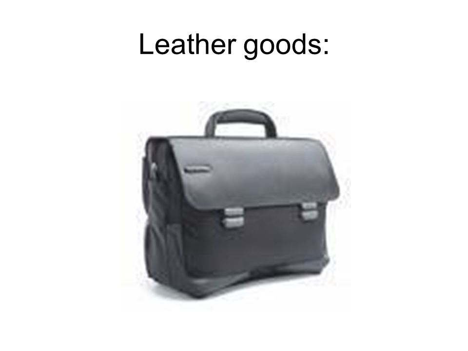 Leather goods:
