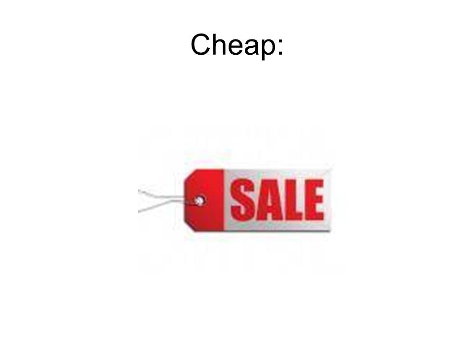 Cheap: