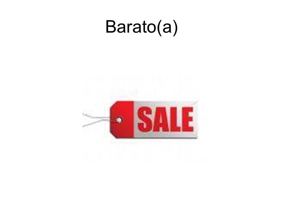 Barato(a)