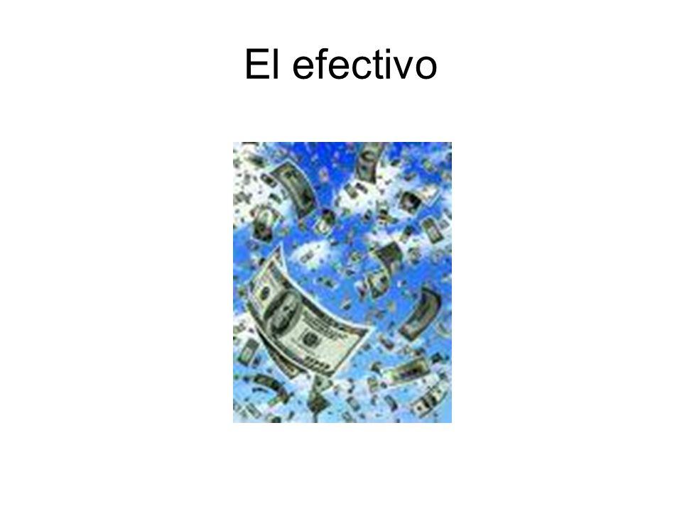 El efectivo