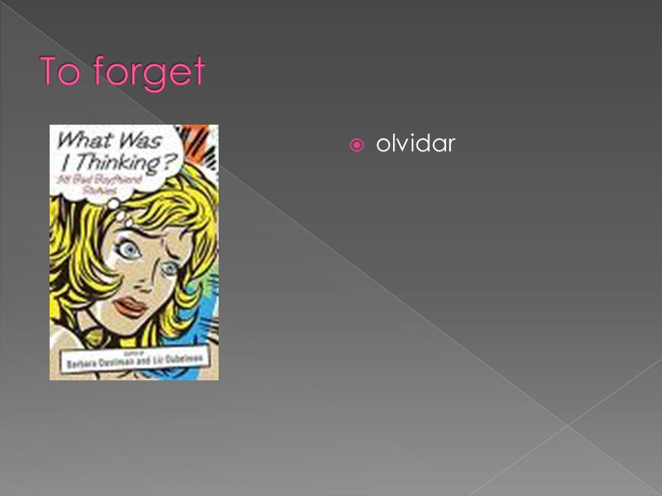 olvidar