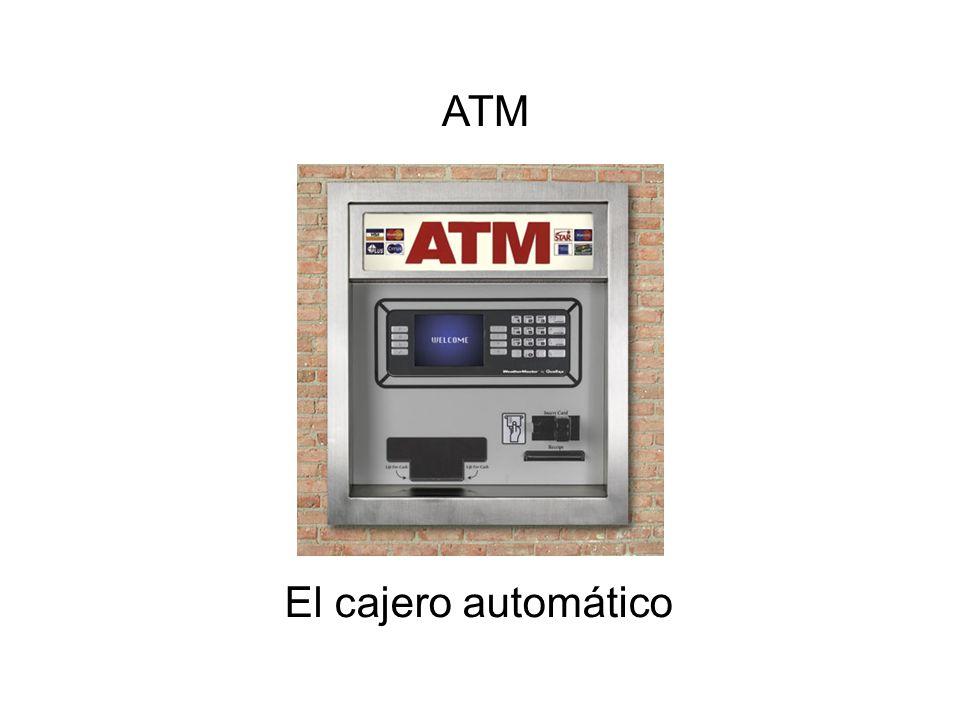 ATM El cajero automático