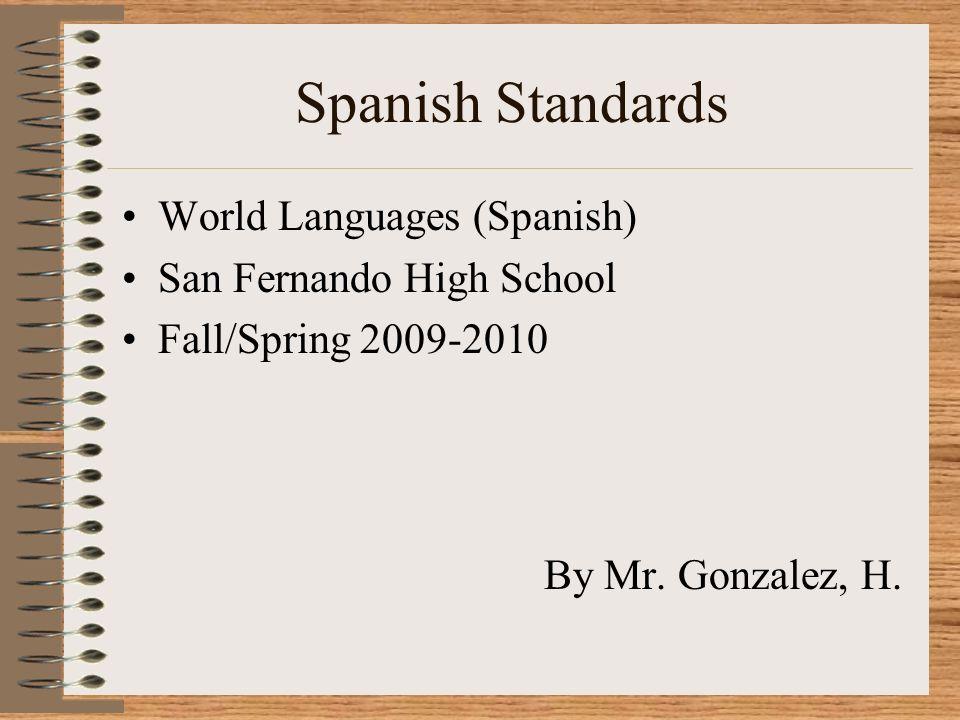 Destrezas del Español Comunicación Destreza 1.1 Los estudiantes participan en conversaciones, proveen y obtienen información.