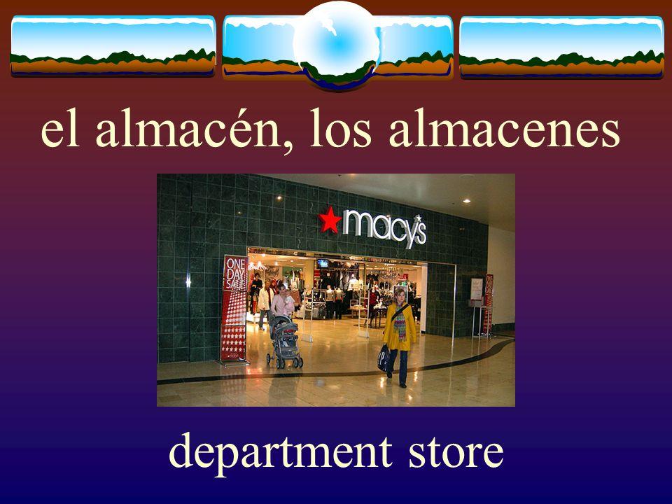 el almacén, los almacenes department store