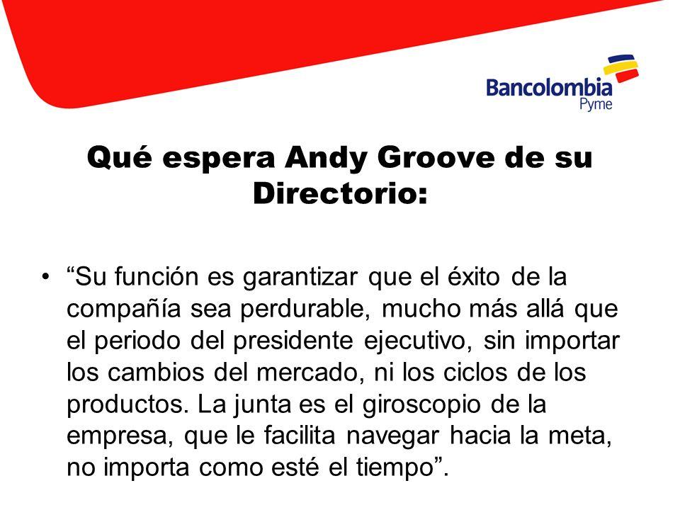 Qué espera Andy Groove de su Directorio: Su función es garantizar que el éxito de la compañía sea perdurable, mucho más allá que el periodo del presid