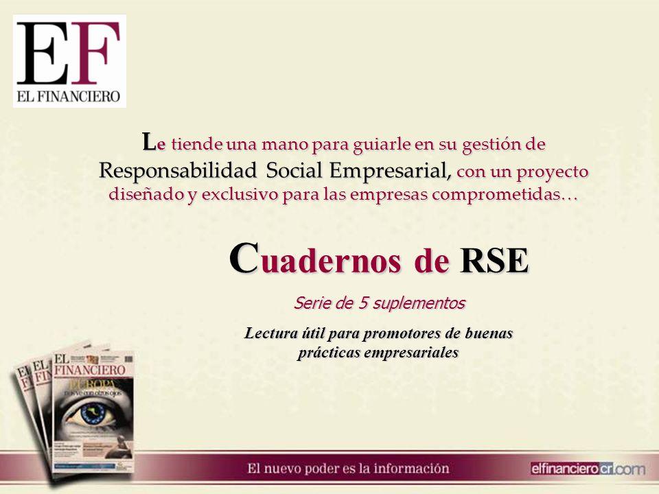L e tiende una mano para guiarle en su gestión de Responsabilidad Social Empresarial, con un proyecto diseñado y exclusivo para las empresas compromet