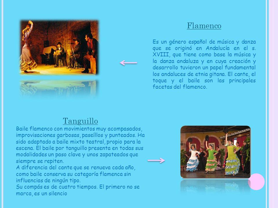 Flamenco Es un género español de música y danza que se originó en Andalucía en el s. XVIII, que tiene como base la música y la danza andaluza y en cuy