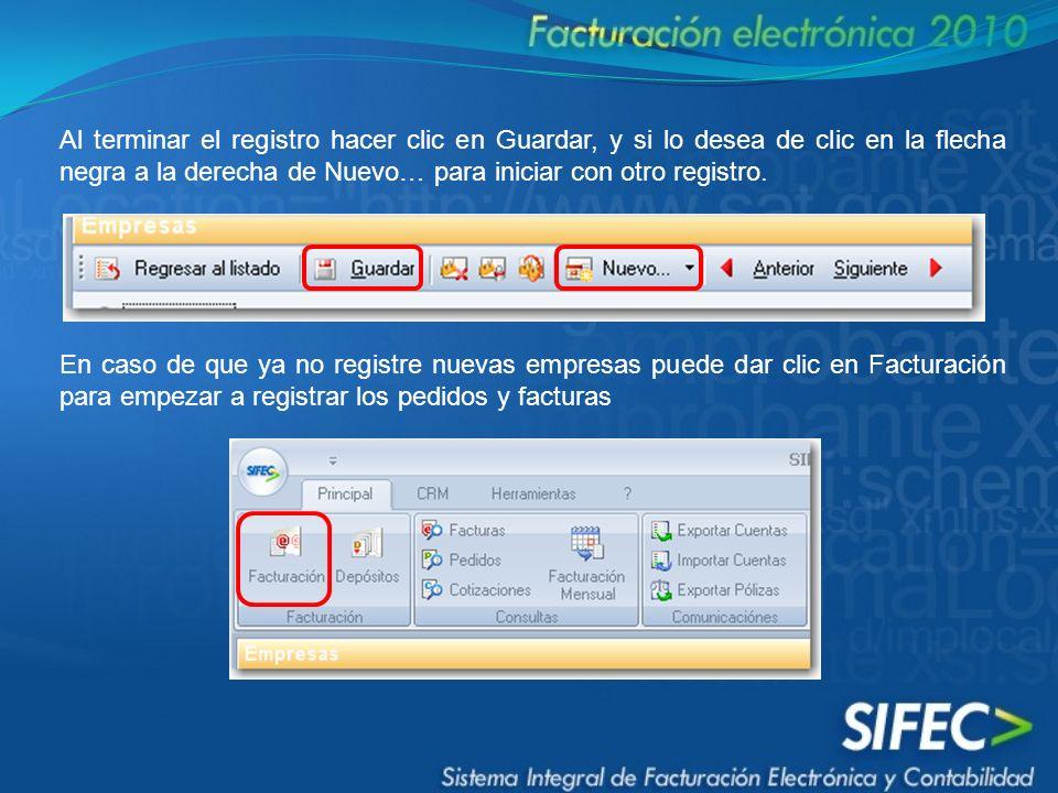 Al terminar el registro hacer clic en Guardar, y si lo desea de clic en la flecha negra a la derecha de Nuevo… para iniciar con otro registro.