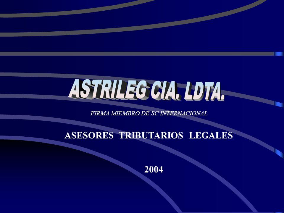 ASESORES TRIBUTARIOS LEGALES 2004 FIRMA MIEMBRO DE SC INTERNACIONAL