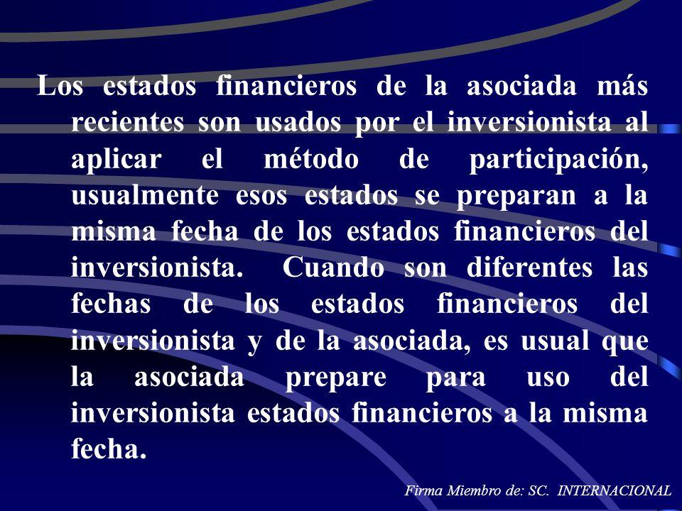 Los estados financieros de la asociada más recientes son usados por el inversionista al aplicar el método de participación, usualmente esos estados se