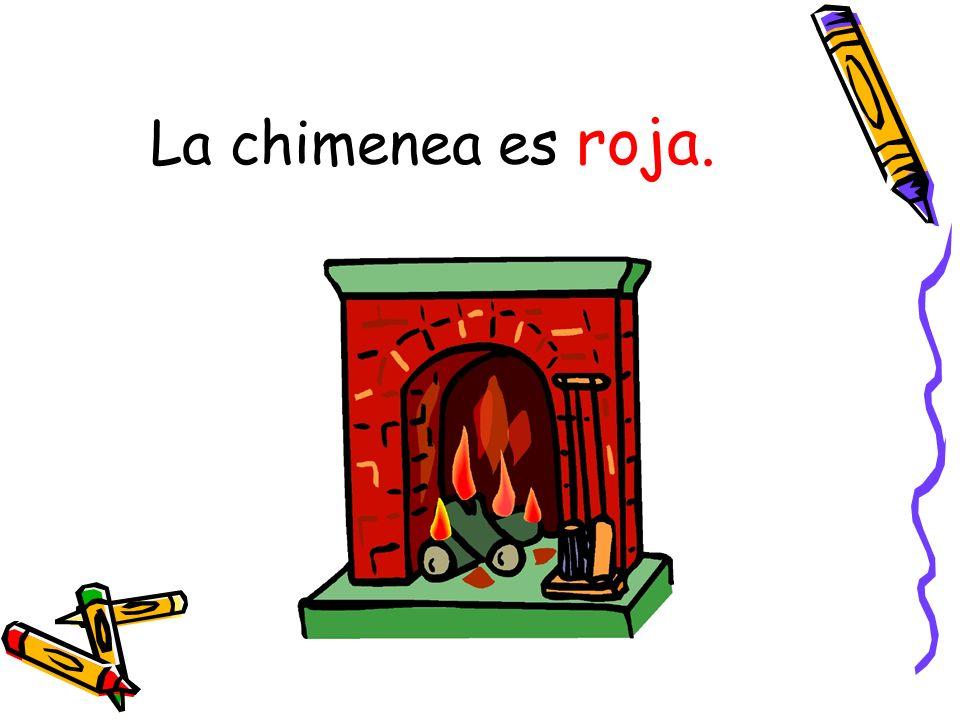 La chimenea es roja.