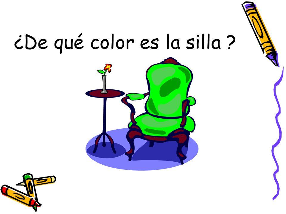 ¿De qué color es la silla ?