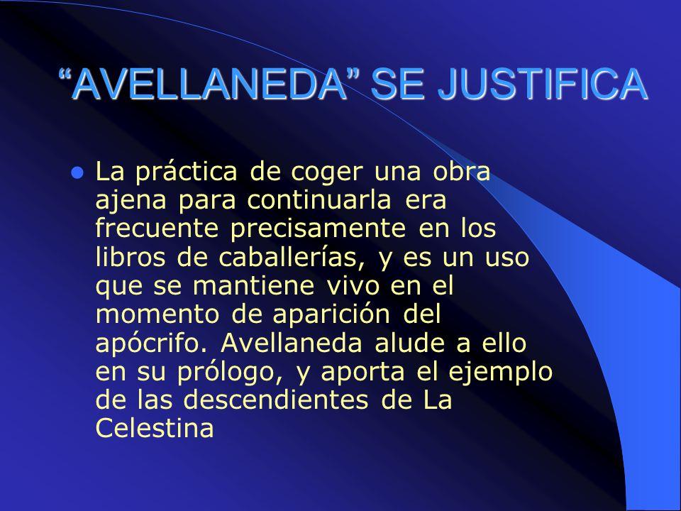 EL ESTILO DEL QUIJOTE DE AVELLANDA El Quijote apócrifo es la obra de un autor a quien lo que más le interesa es escribir como Cervantes (...o tal vez escribir lo que Cervantes).
