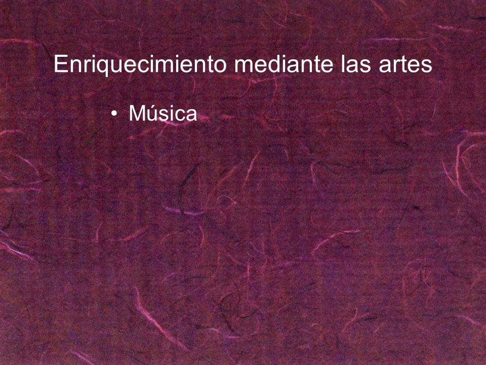 Enriquecimiento mediante las artes Música