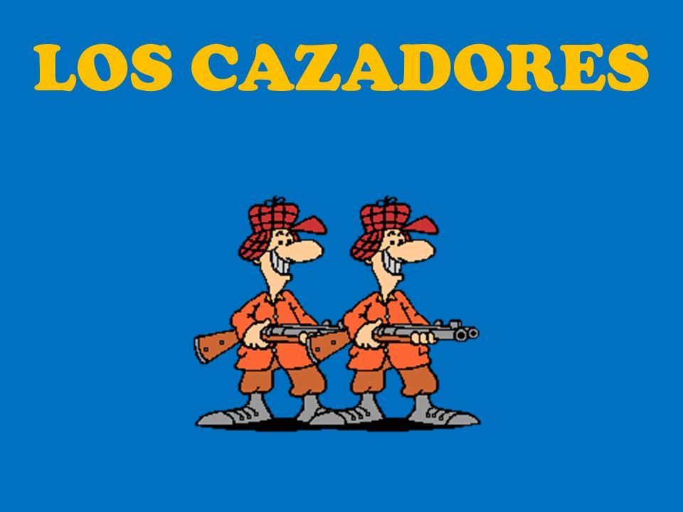 LOS CAZADORES