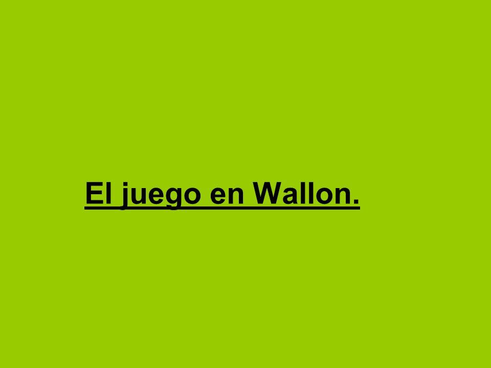 El juego en Wallon.
