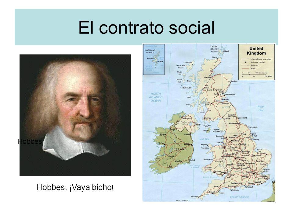 El contrato social Hobbes Hobbes. ¡Vaya bicho !