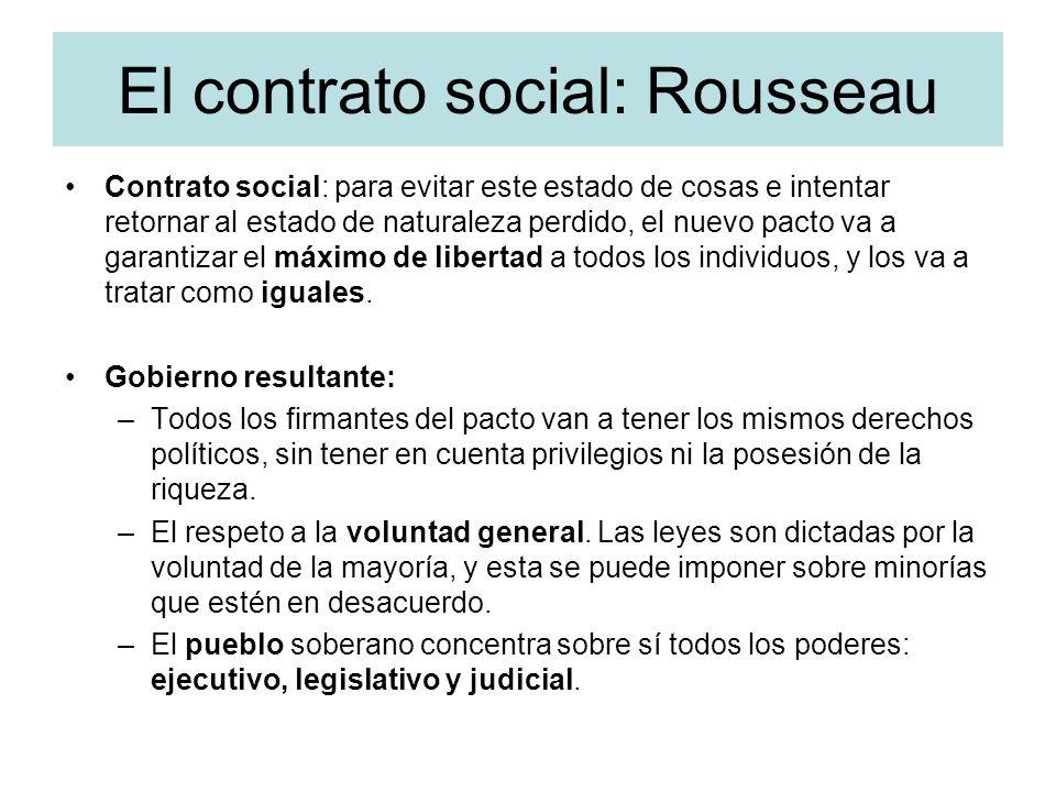 El contrato social: Rousseau Contrato social: para evitar este estado de cosas e intentar retornar al estado de naturaleza perdido, el nuevo pacto va